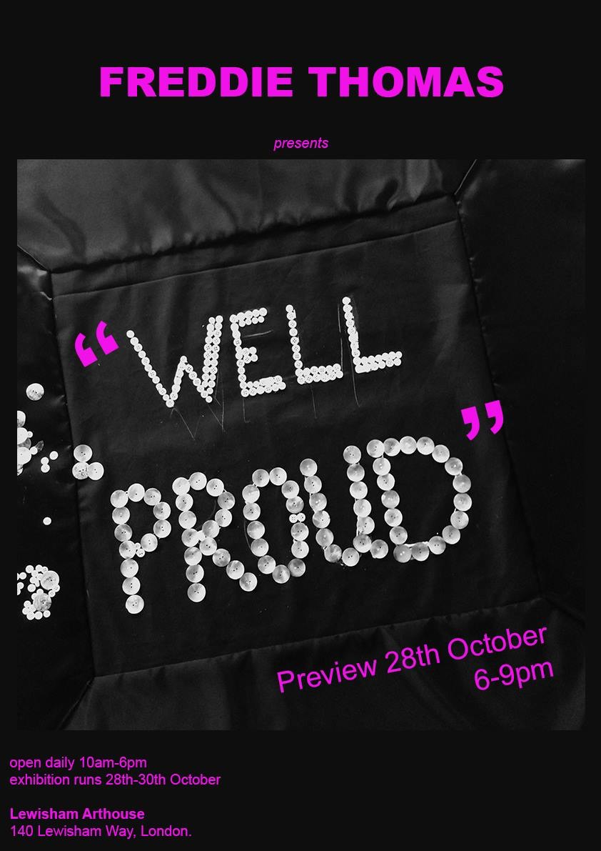 Freddie Thomas presents Well Proud