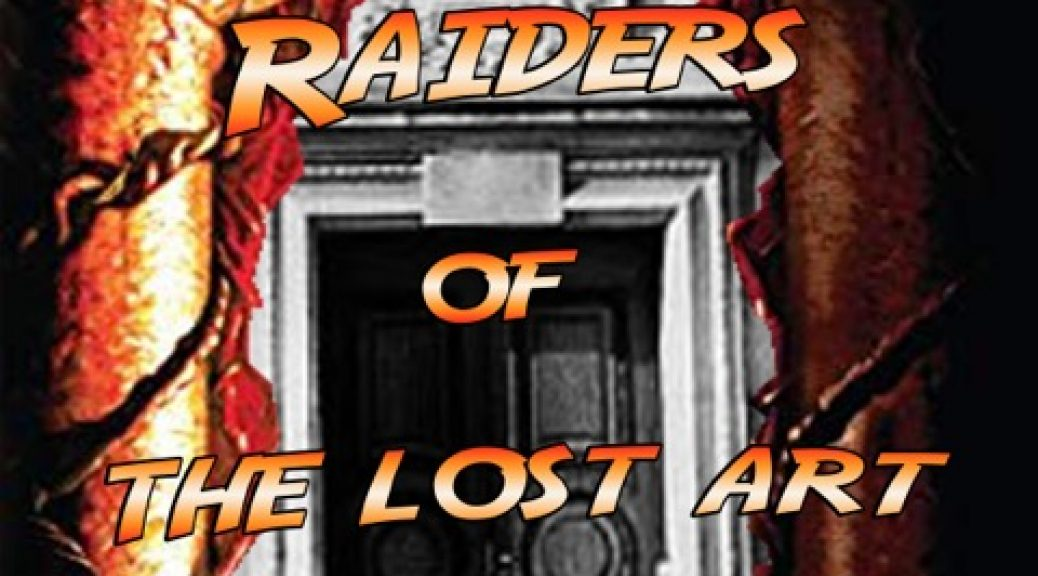 Raiders of the lost art